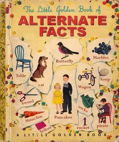 Alternate Facts Little Golden Book Edit