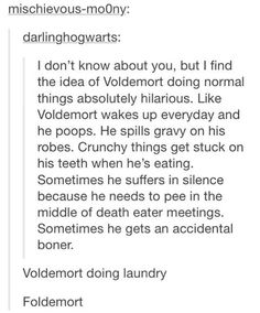 Voldemort doing normal things