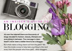 There's never been a better time to be a blogger, but to make your site stand out from the rest, check out this insider's guide to blogging for helpful tips.