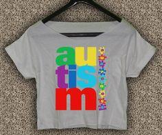 Autism+Awareness+T-Shirt+Autism+Awareness+Crop+Top+Autism+Awareness+Crop+Tee+A#02