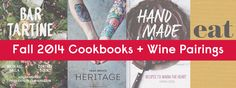 Exciting Fall 2014 Cookbooks With Wine Pairings