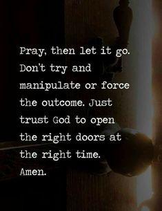 Bible Verses Quotes, Faith Quotes, Me Quotes, Scriptures, Door Quotes, Quotes On Prayer, Trust In God Quotes, Answered Prayer Quotes, Trials Quotes