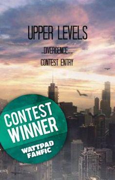 Read Upper Levels | FANFIC CONTEST WINNER #wattpad #fanfiction Divergent Fanfiction, Storytelling, Wattpad, Movie Posters, Film Poster, Billboard, Film Posters