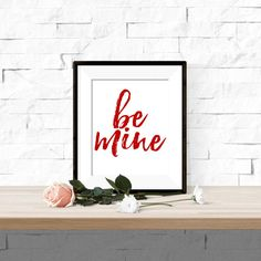 Be Mine Valentines Love Printable Artwork with FREE Printable February 2016 Calendar - 8x10 Digital Download