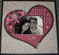 """Just us - Scrapbook.com     I think I will """"scraplift"""" this layout and do it in CTMH Olivia for my wedding album"""