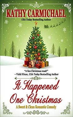 It Happened One Christmas: A Sweet & Clean Romantic Comedy by [Carmichael, Kathy] Christmas Books, A Christmas Story, First Christmas, Christmas Themes, White Christmas, Merry Christmas, I Love Books, Good Books, Books To Read