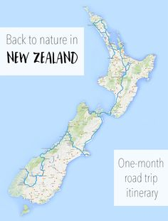Back to nature in New Zealand: Road trip map and full itinerary with tips and advice