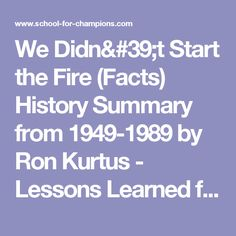 We Didn't Start the Fire (Facts) History Summary from 1949-1989 by Ron Kurtus - Lessons Learned from History: School for Champions