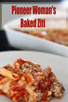 Put this one in the recipe vault y'all! I've always loved baked ziti, and can still remember the first time I had it as a kid. My friend . Pioneer Woman Baked Ziti Recipe, Best Baked Ziti Recipe, Pioneer Woman Pasta, Beef Recipes, Italian Recipes, Cooking Recipes, Recipies, Whole 30, Casserole Dishes