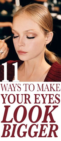 11 Easy AF Ways to Make Your Eyes Look Bigger How to Make Your Eyes Look Bigger: A few simple tweaks to your makeup routine is all it takes to emphasize your eyes. Here, 11 expert tips and tricks to make your peepers pop. Beauty Makeup, Hair Makeup, Hair Beauty, Makeup Style, Beauty Secrets, Beauty Hacks, Beauty Care, Beauty Tutorials, Gq