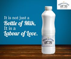 It is not just a bottle of milk, it is a labour of love - pride of Cows