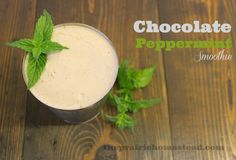 Simple Chocolate Peppermint Smoothie- using real food ingredients-- no refined sugar or ice cream required!