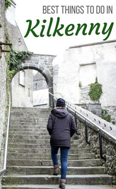 How to spend a day in Kilkenny, Ireland