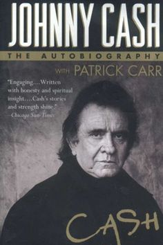 Cash: The Autobiography by Johnny Cash. I ADORE Johnny Cash and this book is amazing! I Love Books, Books To Read, My Books, This Book, Music Books, Johnny Cash June Carter, Johnny And June, True Story Books, Best Biographies