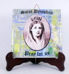 Hey, I found this really awesome Etsy listing at https://www.etsy.com/listing/228475451/saint-dymphna-collectible-catholic-icon