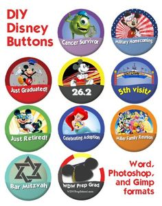 Customize your own Disney theme park style buttons - 3 formats: Word, Photoshop & Gimp