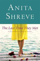 The Last Time They Met: A Novel: A romance. Maddening ending, imho.