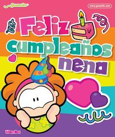 Cumpleaños, cumpleanos, tarjetas_fijas, Para ella, para_ella, wamba Feliz cumpleaños nena Gusanito.com – Postales y tarjetas de Cumpleaños Envía postales y tarjetas de amor y amistad de Cowco, Wero, Wamba, Wippo, Wákala, Wibbit y Warache. Diviértete en la sección de juegos y descarga wallpapers, screensavers, calendarios y más contenidos divertido Spanish Birthday Wishes, Birthday Wishes Cards, Happy Birthday Messages, Birthday Images, Birthday Quotes, Birthday Greetings, Happy Birthday Posters, Cute Words, Happy B Day