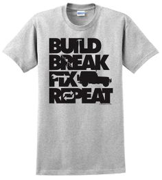 "All Things Jeep - ""Build, Break, Fix, Repeat"" Unisex Short Sleeved Shirt with Wrangler"