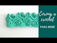 CORONA A CROCHET PARA BEBÉ - YouTube