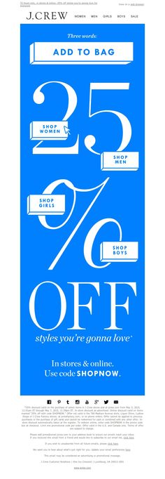 J.Crew - Go ahead, add to bag: 25% off styles you're gonna love