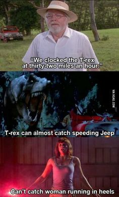 Some movie plotholes. (beware of spoilers) Omfg don't you know that the t rex actually runs 12 miles an hour and the fastest woman is heels ran 14 miles per hour? And that's not all, the t rex we see is the exact same one from the first Jurassic Park Poster, Jurassic Park Series, Jurassic Park 1993, Jurassic Park World, Jurassic Park Quotes, Chris Pratt, Michael Crichton, Movie Plot Holes, Oahu