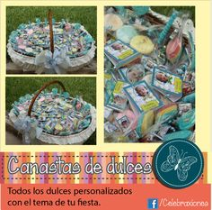 Canastas con gran variedad de dulces, todas las piezas personalizadas.