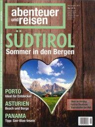 """Abenteuer und Reisen 5/2014 """"Südtirol Sommer in den Bergen""""  """"Porto""""  """"Asturien""""  """"Panama"""""""