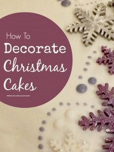 Christmas cake decorating - loads of lovely ideas for decorating Christmas cakes