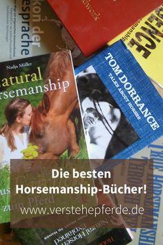 Die besten Horsemanship Bücher: Grundlagen, Pferde verstehen, Gedanken zum Pferd, Horsemanship-Prinzipien