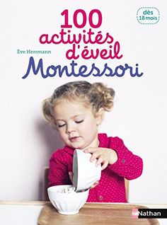 7 books of Montessori activities and other pedagogies - Livres - Montessori Materials, Montessori Activities, Infant Activities, Book Activities, Montessori Pdf, Maria Montessori, Activity Ideas, Puffy Paint, Baby Play