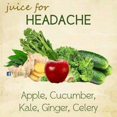 Remedies For Headache Homemade Juice Therapy: Headache Natural Headache Remedies, Natural Home Remedies, Herbal Remedies, Health Remedies, Healthy Juices, Healthy Smoothies, Healthy Drinks, Detox Smoothies, Healthy Habits
