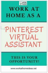 Work At Home As A Pinterest Virtual Assistant Working From Home