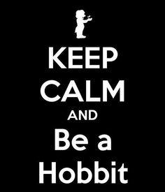 be a hobbit
