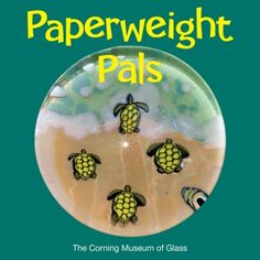 Paperweight pals by Karol B. Wight (2012) | Rakow Research Library (CMGL 130749)