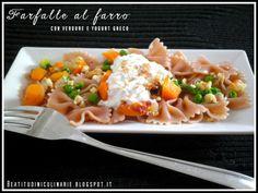 Beatitudini in cucina: Farfalle al farro con verdure e yogurt greco