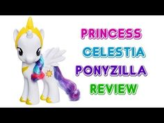 """My Little Pony Friendship is Magic 8"""" Princess Celestia Review - TOY REVIEW - YouTube"""