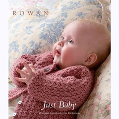 Rowan's Just Baby pattern book has some CUTE little garments for baby. #knitting