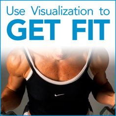 Use Visualization to Help You Get Fit- Inspirational images of fit and strong bodies motivate people to exercise.