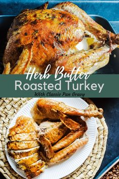 The best Herb Butter Roasted Turkey for your Thanksgiving holiday! This turkey is moist, simple, most importantly delicious! In is baked slow in the oven with butter and herbs upside down! Finish with a classic pan drippings gravy to complete your meal! Small Turkey Recipe, Best Turkey Recipe, Best Thanksgiving Turkey Recipe, Thanksgiving Holiday, Herb Butter For Turkey Recipe, Classic Turkey Recipe, Christmas Meals, Christmas 2019, Oven Turkey Recipes