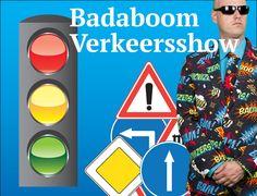 Badaboom verkeersshow