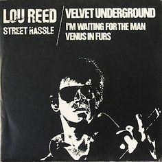 Lou Reed Velvet Underground Street Hassle single sleeve