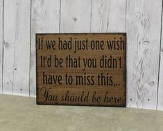 Wood Wedding Signs Rustic Country Syle If we had just one wish You should be here Memory Memorial barn style Wooden Signs Reception Signs, One Wish, Rustic Wedding Signs, Wedding In The Woods, Wooden Signs, Barn, Lettering, Country, Style