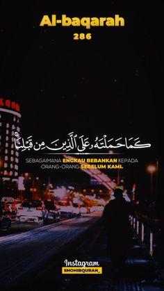 Al baqarah 286, [ Ya Allah , Maafkanlah kami, ampunilah kami, dan rahmatilah kami ]