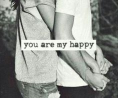 You are my happy #love