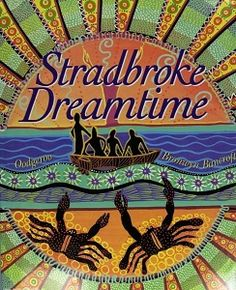 Details and resources for the children's book, Stradbroke Dreamtime, by Kath Walker/Oodgeroo Noonuccal and Bronwyn Bancroft.