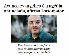 http://www.paulopes.com.br/2015/06/avanco-evangelico-eh-tragedia-anunciada-diz-sottomaior.html