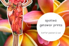 Getaway Prints: Koffer packen & los!  |  A Little Fashion  |  http://www.a-little-fashion.com/fashion/getaway-prints-koffer-packen-los #fashion #inspiration #trend #fall #winter #summer #spring #pantone #frühjahr #sommer #herbst #style #outfit #ootd #filizity