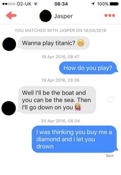 Was the role-play accurate enough for you, Jasper? | 19 Fucking Savage Responses Women Gave To Men On Tinder
