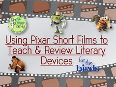 Using Pixar Films in the ELA Classroom - English, Oh My!